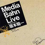Media Barn Live / ryuichi sakamoto